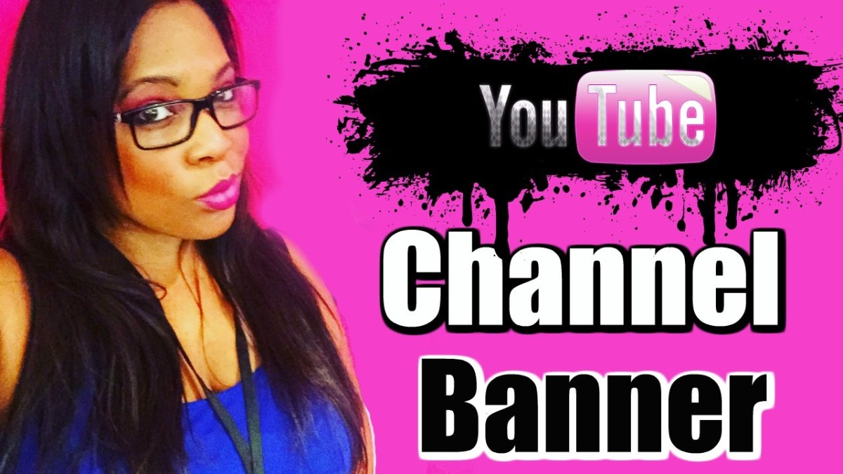Youtube Banner – How to Create a YouTube Banner from a