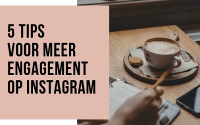 5 tips voor meer actie op Instagram