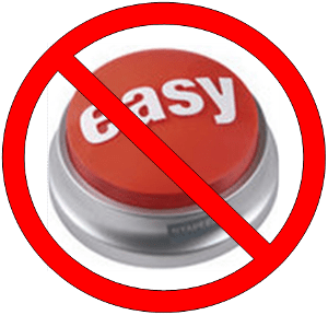 No Easy Button from The40by40.com