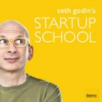 https://itunes.apple.com/us/podcast/seth-godins-startup-school/id566985370