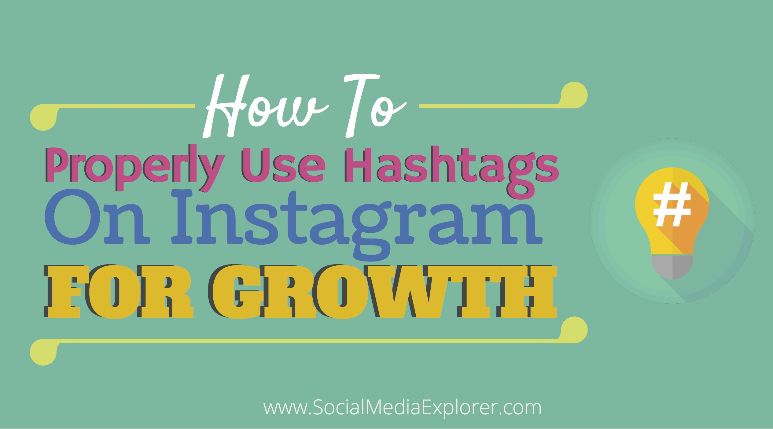 how to properly use hashtags on instagram for growth social