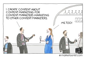 Image via Tom Fishburne, founder of Marketoon Studios. Follow his work at marketoonist.com or on Twitter @tomfishburne