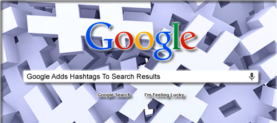 Google Adds Hashtags To Search Results - Social Media Revolver