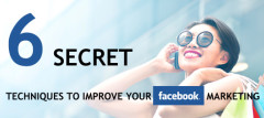 6 Secret Techniques To Improve Your Facebook Marketing