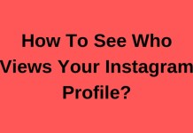 How To See Who Views Your Instagram Profile