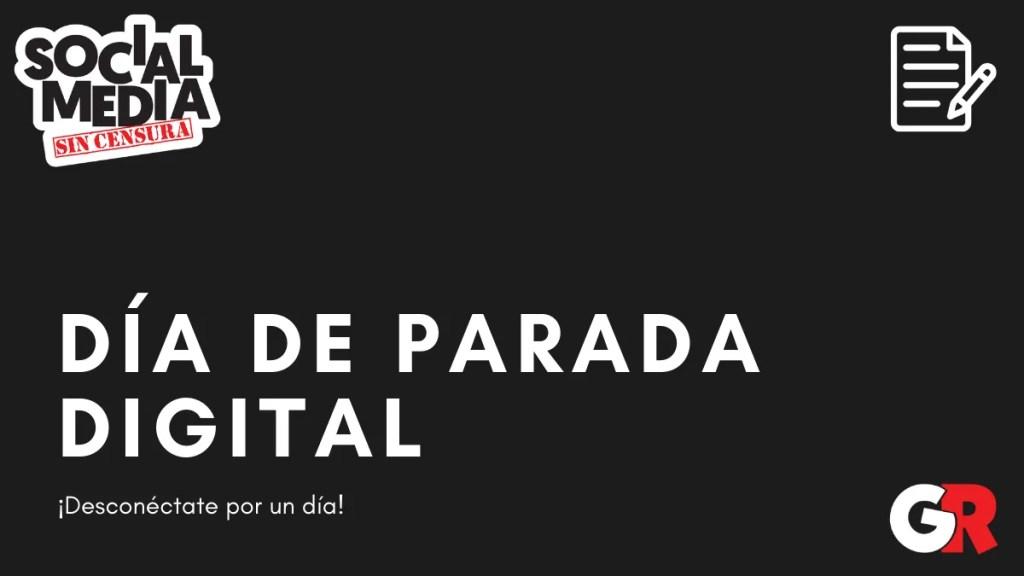 dia de parada digital