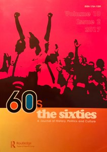 The Sixties: A journal of History, Politics and Culture is the only academic, peer reviewed journal to focus solely on this transformative decade of history.