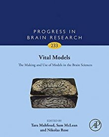 "Progress in Brain Research (2017) — Nicolas Langlitz, ""Opaque Models: Using Drugs and Dreams to Explore the Neurobiological Basis of Mental Phenomena"""