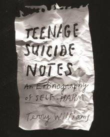 Terry Williams (2016) – Teenage Suicide Notes
