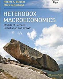 Mark Setterfield (2019) – Heterodox Macroeconomics: Models of Demand, Distribution and Growth
