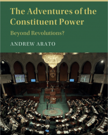 Andrew Arato (2017) – The Adventures of the Constituent Power: Beyond Revolutions?