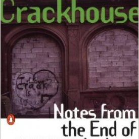 Terry Williams (1993) — Crackhouse: Notes from the End of the Line