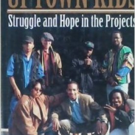 Terry Williams (1994) – Uptown Kids: Hope and Struggle in the Projects