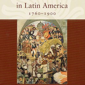 Carlos Forment (2012) — Democracy in Latin America, 1760-1900: Volume 1, Civic Selfhood and Public Life in Mexico and Peru