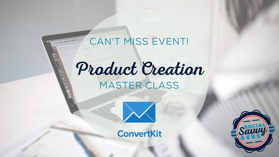 ConvertKit Product Creation Master Class