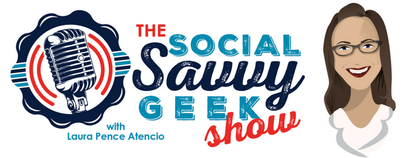 The Social Savvy Geek Show