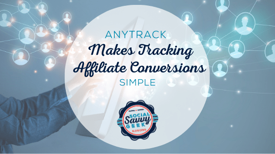 AnyTrack Makes Tracking Affiliate Conversions Simple