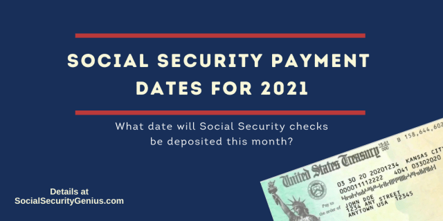 """What is the Social Security payment schedule for 2021"""