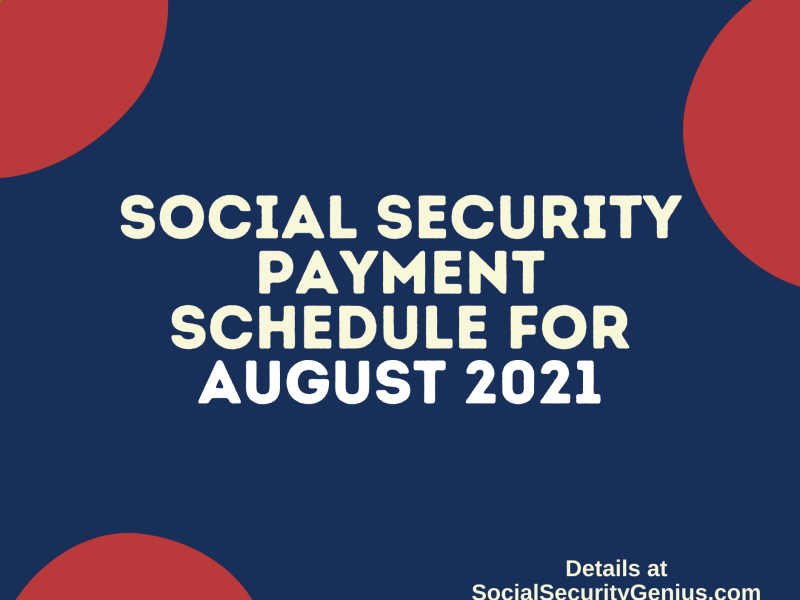 """Social Security Payment Schedule August 2021"""
