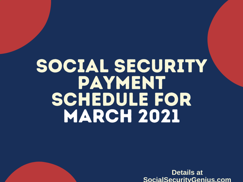 """""""Social Security Payment Schedule March 2021"""""""