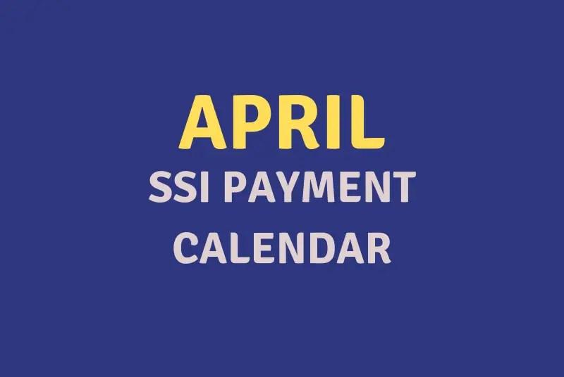 """April 2020 SSI Payment Schedule"""