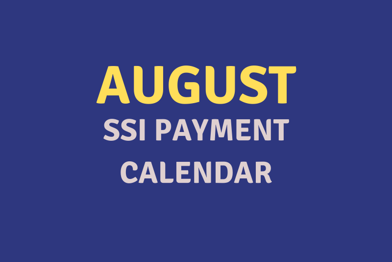 """""""August 2020 SSI Payment Schedule"""""""