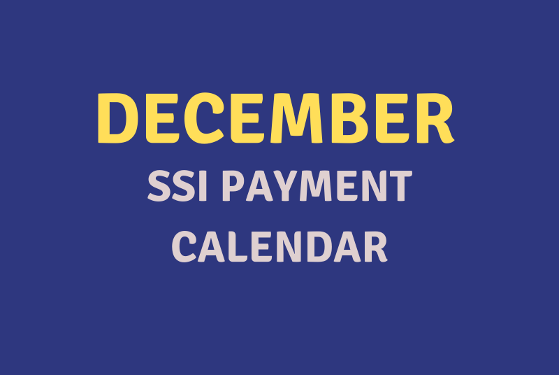 """""""December 2020 SSI Payment Schedule"""""""