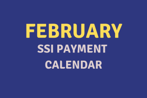 """February 2020 SSI Payment Schedule"""