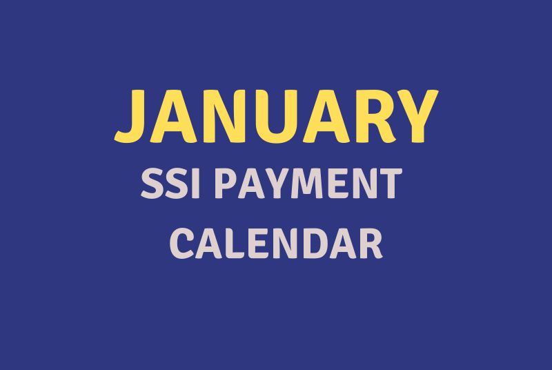 """""""January 2020 SSI Payment Schedule"""""""