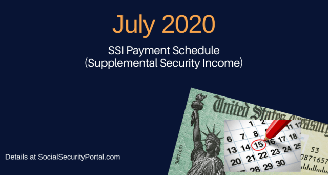 """July 2020 SSI Payment Calendar"""