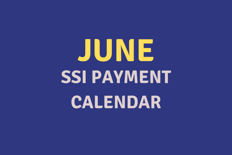 """June 2020 SSI Payment Schedule"""