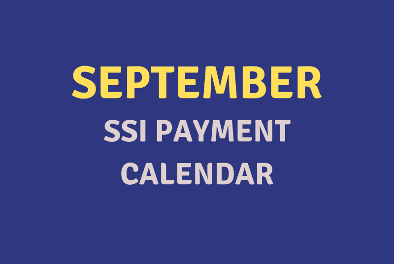 """""""September 2020 SSI Payment Schedule"""""""