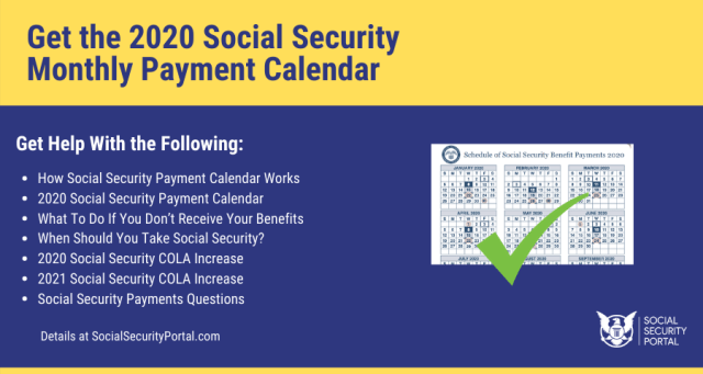 """""""Get the 2020 Social Security Monthly Payment Calendar"""""""
