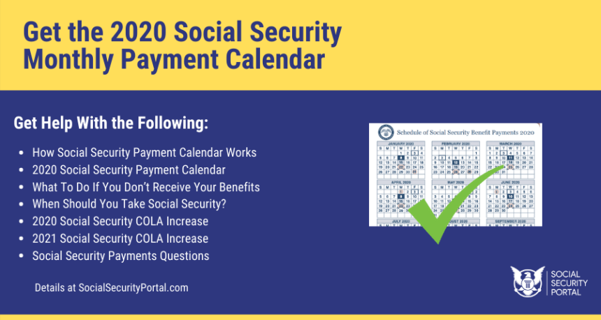 """Get the 2020 Social Security Monthly Payment Calendar"""