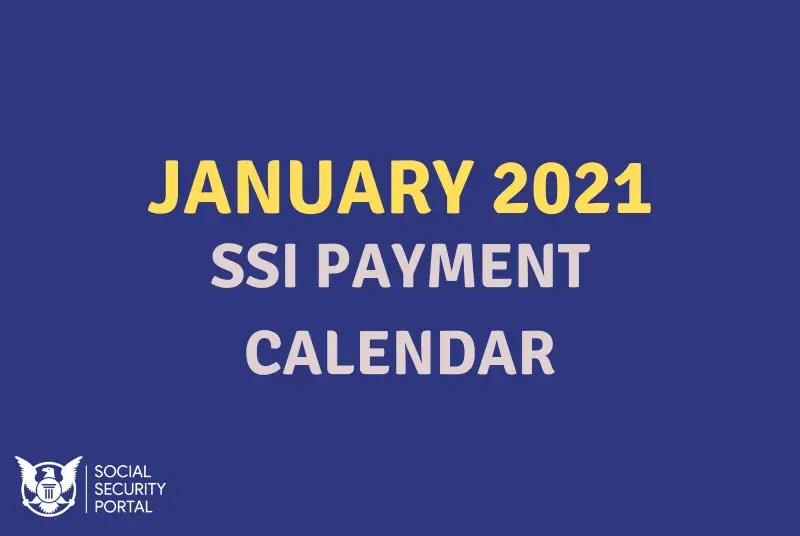 January 2021 SSI Payment Calendar   Social Security Benefits