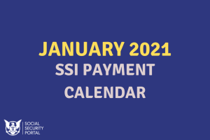 """When will SSI payments be in January 2021"""