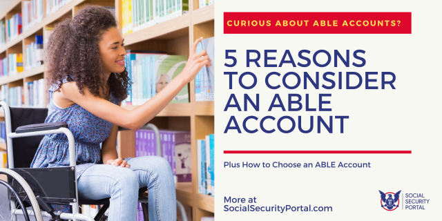 """5 Reasons to Consider an ABLE Account"""