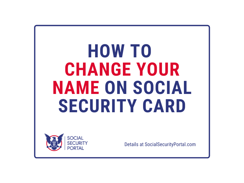 """""""Change the name on Social Security Card"""""""