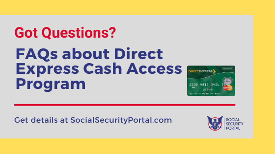 """Questions about Direct Express Cash Access"""