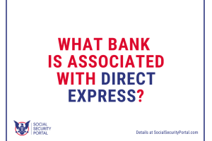 """What bank is associated with Direct Express"""