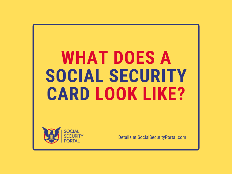 """""""What does a Social Security Card look like"""""""