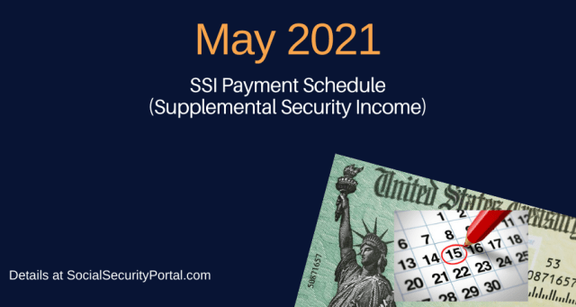 """""""When will SSI payments be in May 2021"""""""