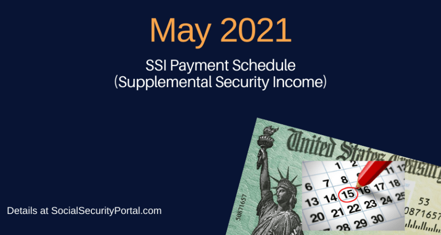 """When will SSI payments be in May 2021"""