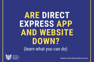 """Why is Direct Express app not working"""