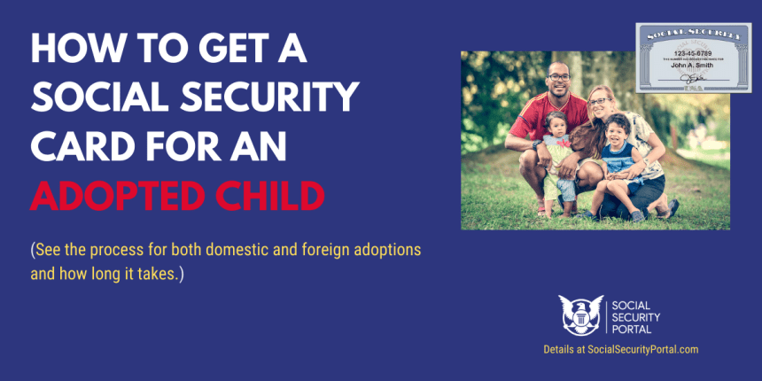 """How to get a Social Security Card for an adopted child"""