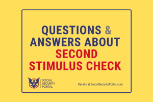 """Questions and Answers about Second Stimulus Check"""
