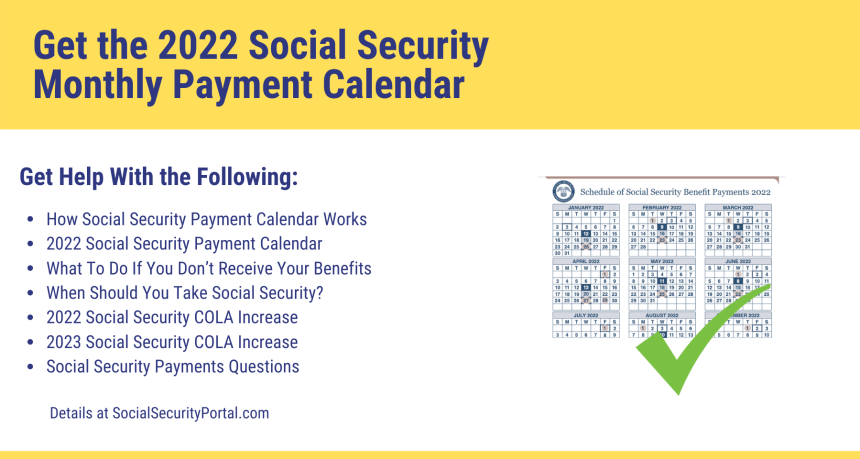 """""""Get the 2022 Social Security Monthly Payment Calendar"""""""