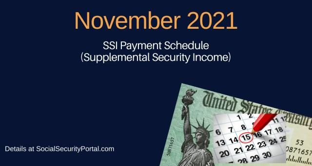 """November 2021 SSI Payment Calendar"""