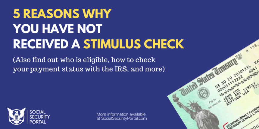"""Why you haven't received a second Stimulus Check"""
