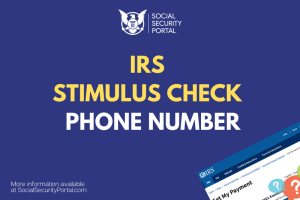 """IRS Stimulus Check Phone Number"""